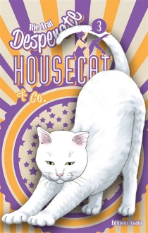 Desperate housecat et Co. - Rie Arai