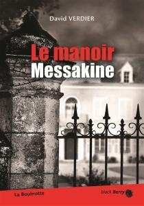 Le manoir Messakine - DavidVerdier