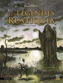 Les légendes rustiques - BrunoForget