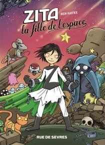 Zita, la fille de l'espace - BenHatke