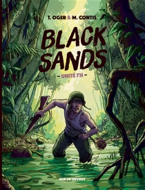 Black sands : unité 731 - MathieuContis