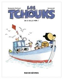 Les Tchouks - Kerascoët