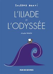 L'Iliade| L'Odyssée - SoledadBravi
