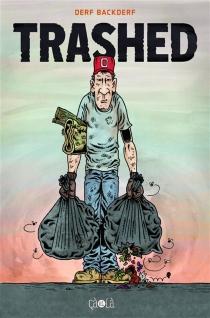 Trashed - DerfBackderf