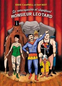 Le remarquable et stupéfiant monsieur Léotard - DanBest
