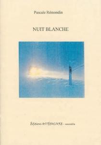 Nuit blanche - PascaleRémondin