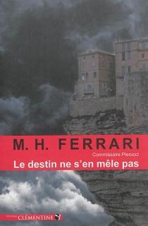 Le destin ne s'en mêle pas - Marie-HélèneFerrari