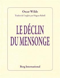 Le déclin du mensonge - OscarWilde