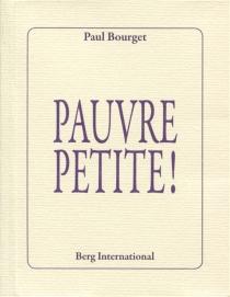 Pauvre petite ! - PaulBourget