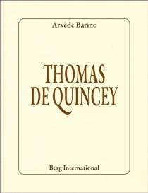 Thomas de Quincey - ArvèdeBarine