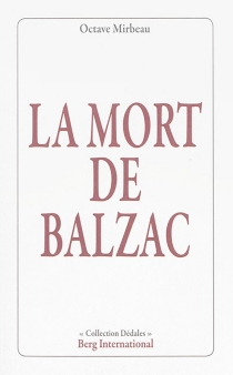 La mort de Balzac - OctaveMirbeau