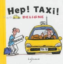 Hep ! taxi ! - FrédéricDeligne