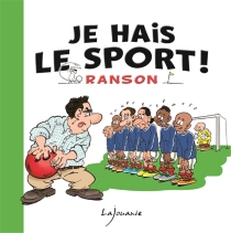 Je hais le sport ! - OlivierRanson
