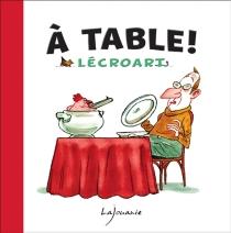 A table ! - ÉtienneLécroart