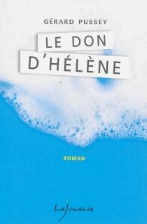 Le don d'Hélène - GérardPussey