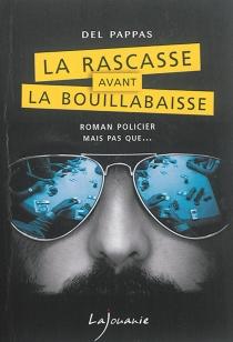 La rascasse avant la bouillabaisse - GillesDel Pappas