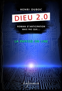 Dieu 2.0 - HenriDuboc