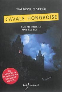 Cavale hongroise - Waldeck