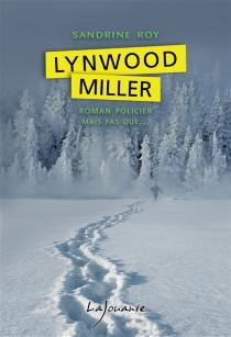 Lynwood Miller - SandrineRoy