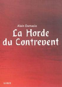 La horde du contrevent - AlainDamasio