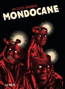 Mondocane - JacquesBarbéri