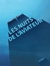 Les nuits de l'aviateur - PhilippeCurval