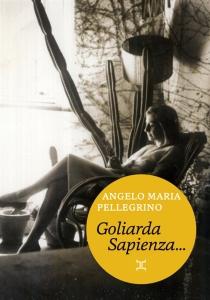 Goliarda Sapienza telle que je l'ai connue - AngeloPellegrino