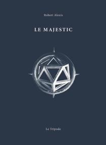 Le Majestic - RobertAlexis
