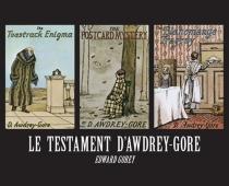 Le testament d'Awdrey Gore - EdwardGorey