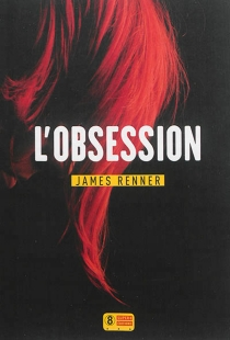 L'obsession - JamesRenner