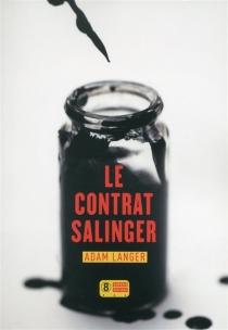 Le contrat Salinger - AdamLanger