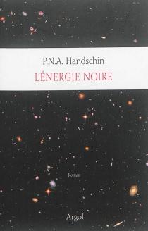 Tout l'univers - P. N. A.Handschin