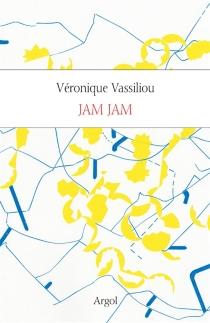 Jam Jam : journal - VéroniqueVassiliou
