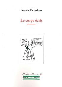 Le corps écrit - FranckDelorieux