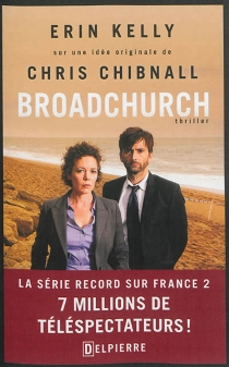 Broadchurch : thriller - Erin Kelly