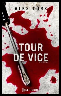 Tour de vice - AlexTürk