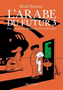 L'Arabe du futur - RiadSattouf
