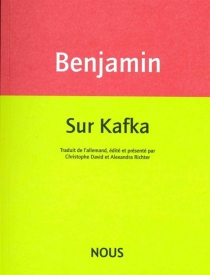 Sur Kafka - WalterBenjamin