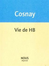 Vie de HB - MarieCosnay