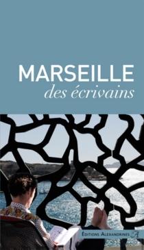 Marseille des écrivains -