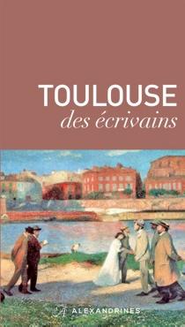 Toulouse des écrivains -
