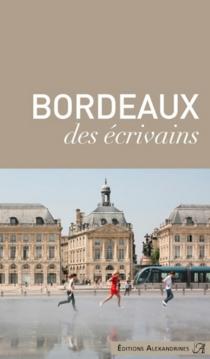 Bordeaux des écrivains -