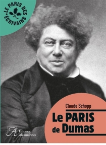 Le Paris de Dumas - ClaudeSchopp