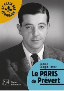Le Paris de Prévert - DanièleGasiglia-Laster