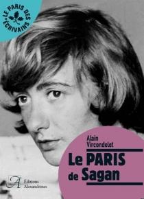 Le Paris de Sagan - AlainVircondelet