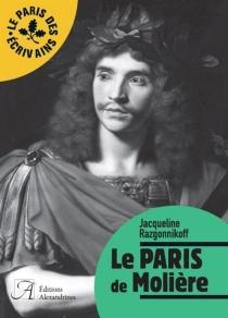 Le Paris de Molière - JacquelineRazgonnikoff