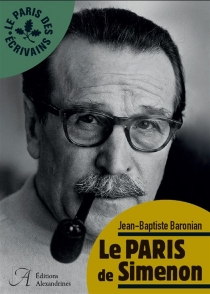 Le Paris de Simenon - Jean-BaptisteBaronian