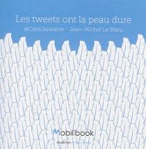 Les tweets ont la peau dure - @Centquarante