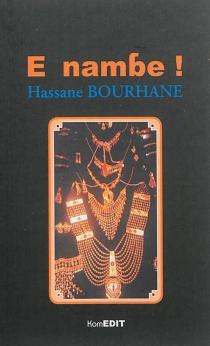 E Nambe ! : hadithi - HassaneBourhane