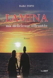 Lamina : une délicieuse effrontée - DoifiriTopo